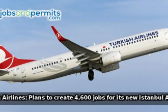 Turkish Airlines: Plans to create 4,600 jobs for its new Istanbul Airport