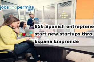 856 Spanish entrepreneurs start new startups through España Emprende