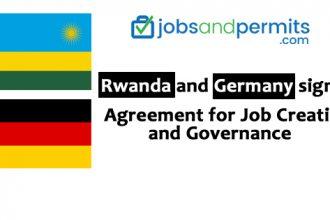 Rwanda and Germany sign an Agreement for Job Creation and Governance