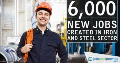 6000 jobs in Iron and Steel Sector, New Jobs - JobsandPermits