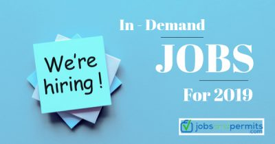 In Demand Jobs, Jobs for 2019, Job Opportunities - JobsandPermits