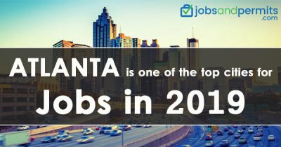 Atlanta is one of the top cities for jobs in 2019 - JobsandPermits