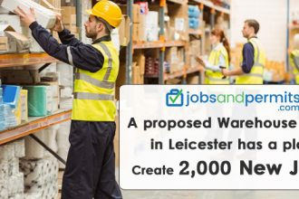 A proposed Warehouse Park in Leicester has a plan to Create 2,000new jobs