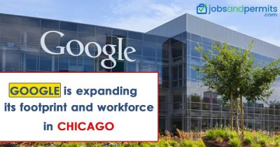 Google is expanding its footprint and workforce in Chicago - JobsandPermits