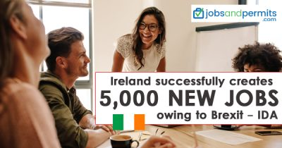Ireland successfully creates 5,000 new jobs due to Brexit - IDA