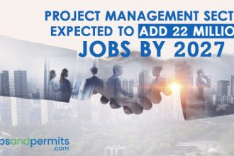 Project Management Sector expected to add 22 million jobs by 2027