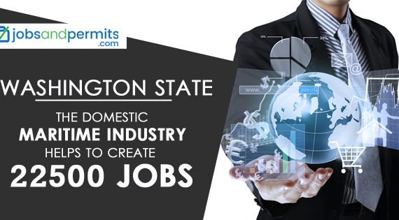 Washington State - The domestic Maritime Industry helps to create 22500 jobs
